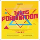 Dimta - Transformation #10 (Compiled and Mixed by Dimta)