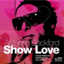 Anthony Beckford - Show Love (Monodeluxe Chilled House Mix)
