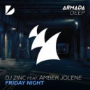 DJ Zinc, Amber Jolene - Friday Night (Extended Mix)