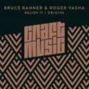 Bruce Banner & Roger Vasha - Origins (Original Mix)