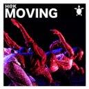 H@K - Moving (Original Mix)