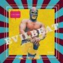 EvilBeat - Sex Effect (Original Mix)