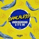 Dancaless - Underground (Original Mix)