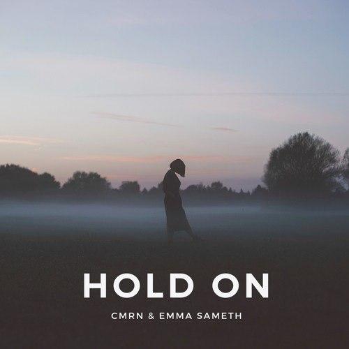 CMRN & Emma Sameth - Hold On (Original mix)