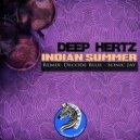 DEEP HERTZ  - Indian Summer (Decode Blue Remix)