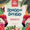 Sergei Orange - Rebirth (Original)