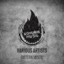 Dj Nas - Eastern Mystic (Original Mix)