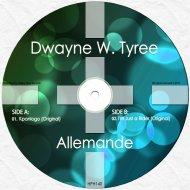 Dwayne W. Tyree - I\'m Just a Rider (Original Mix)