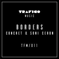 Concret  &  Soni Ceron  - Borders (Cubenx Tunnel Remix)