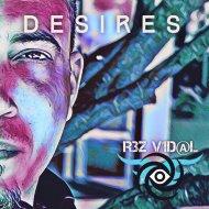 Rez Vidal - Desires  (Original Mix)