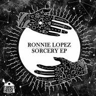 Ronnie Lopez - Zorro (Original Mix)