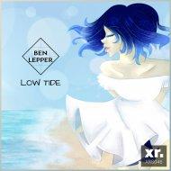 Ben Lepper - Low Tide  (Original Mix)