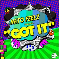 Nato Feelz - Got It (Original Mix)