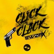 S-Worx - Click Clack (Original Mix)