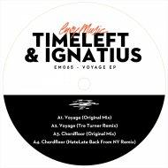 Timeleft  &  Ignatius  - Voyage (Tre Turner Remix)
