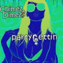 CHIMEZ $ DIMEZ - The Steel Donkey (Original Mix)