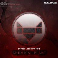 Project 71 - Chemical Plant (Original Mix)