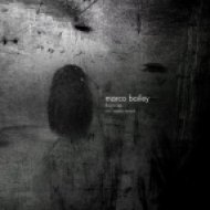 Marco Bailey - Thorn (Original Mix)