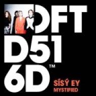 Sísý Ey - Mystified (Original Mix)