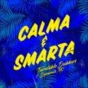 Turntable Dubbers feat. Dynamite MC - Calma & Smarta (Original mix)