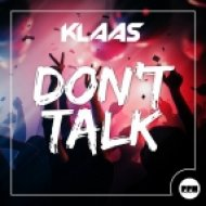 Klaas - Don\'t Talk (Extended Mix)