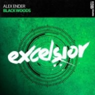 Alex Ender - Black Woods (Extended Mix)