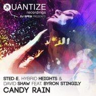 Sted-E, Hybrid Heights & David Shaw feat. Byron Stingily - Candy Rain (Original Club Mix)