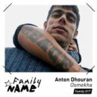 Anton Dhouran - Osmekha (Ruede Hagelstein Remix)