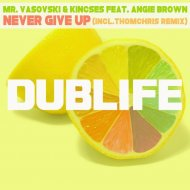 Mr. Vasovski & Kincses feat. Angie Brown - Never Give Up (Original Mix)