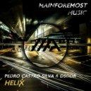Pedro Castro Silva & DSDDR - Helix (Original Mix)
