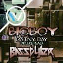 Bioboy - Rainy day (Original Mix)