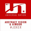 Abstract Vision & Aimoon - #joker (Extended Mix)