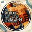 Joey Negro feat. Linda Clifford - Won\'t Let Go (Joey Negro Club Mix)