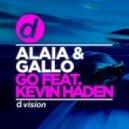 Alaia & Gallo, Kevin Haden - Go (Original mix)