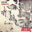 DRYM - Wraith (Extended Mix)