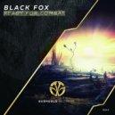 Black Fox - Ready For Combat (feat. Black Fox) (Original Mix)