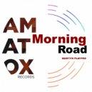 Martyn Playfrd - Morning Road (Original Mix)