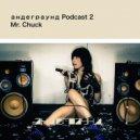 Mr. Chuck - andegraund Podcast 2 ()