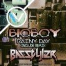 BioBoy - Rainy day (Basstyler Remix)
