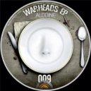 Alodine - War Heads (Original Mix)