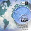 Franky  - Now (Tomy Montana Edit)