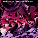 Agents Of Destiny - Change (Original Mix)