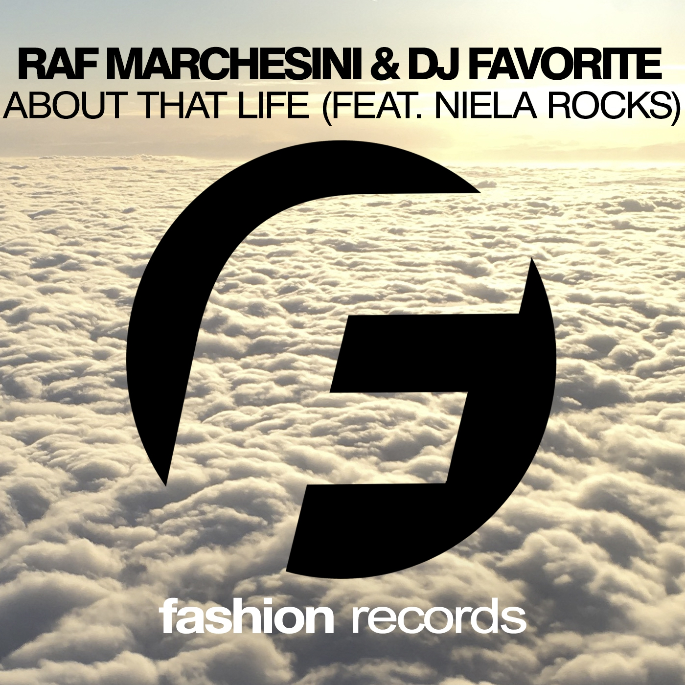 Raf Marchesini & DJ Favorite & Niela Rocks - About That Life (Original Mix)