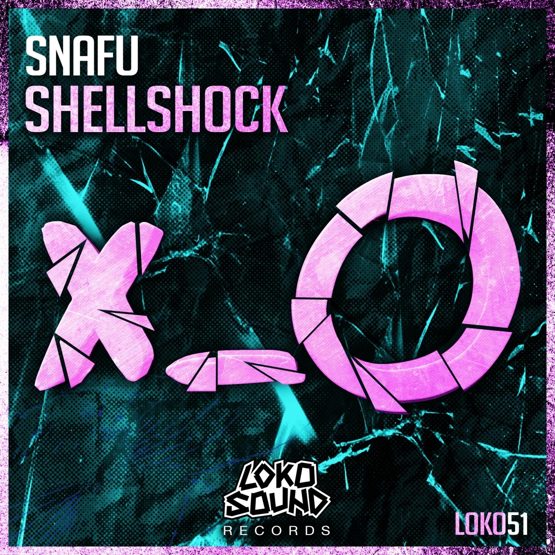 Snafu - Shellshock (Original Mix)