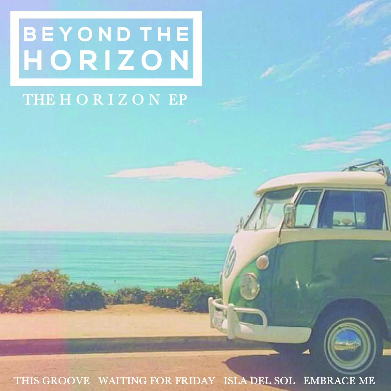 Beyond The Horizon - Embrace Me (Original Mix)