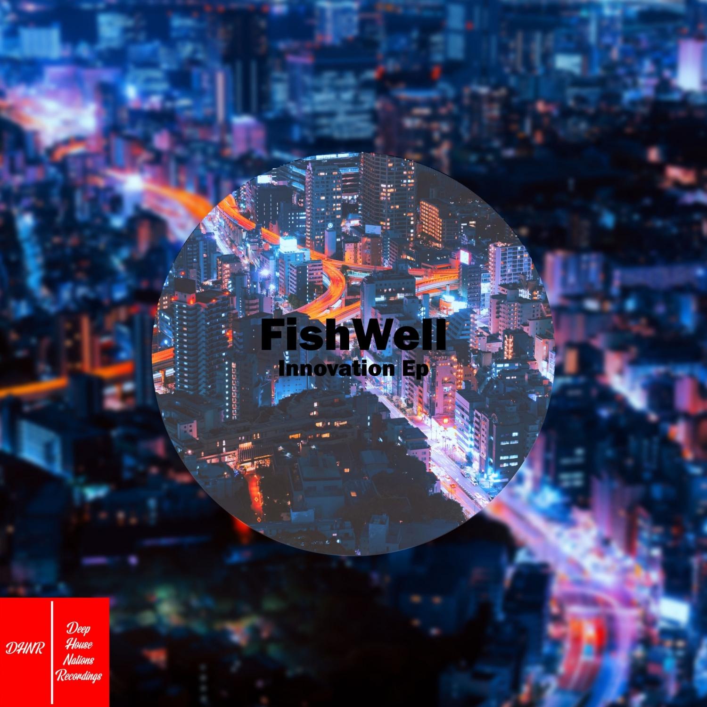 Fishwell - The Beginning (Original Mix)