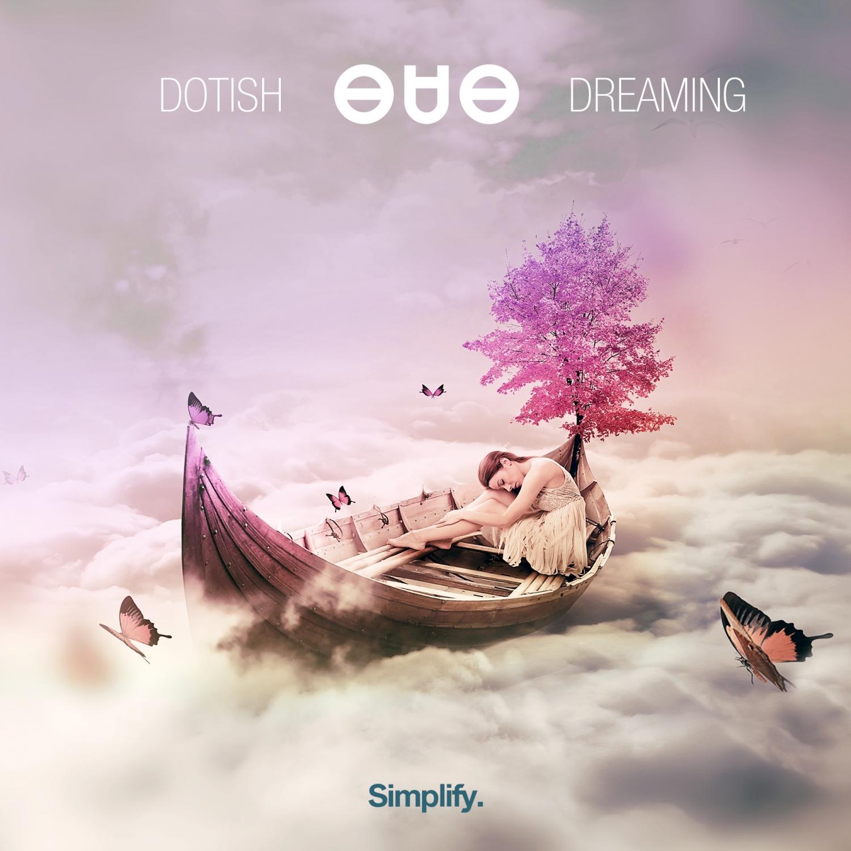 Dotish - Dreaming (Original Mix)