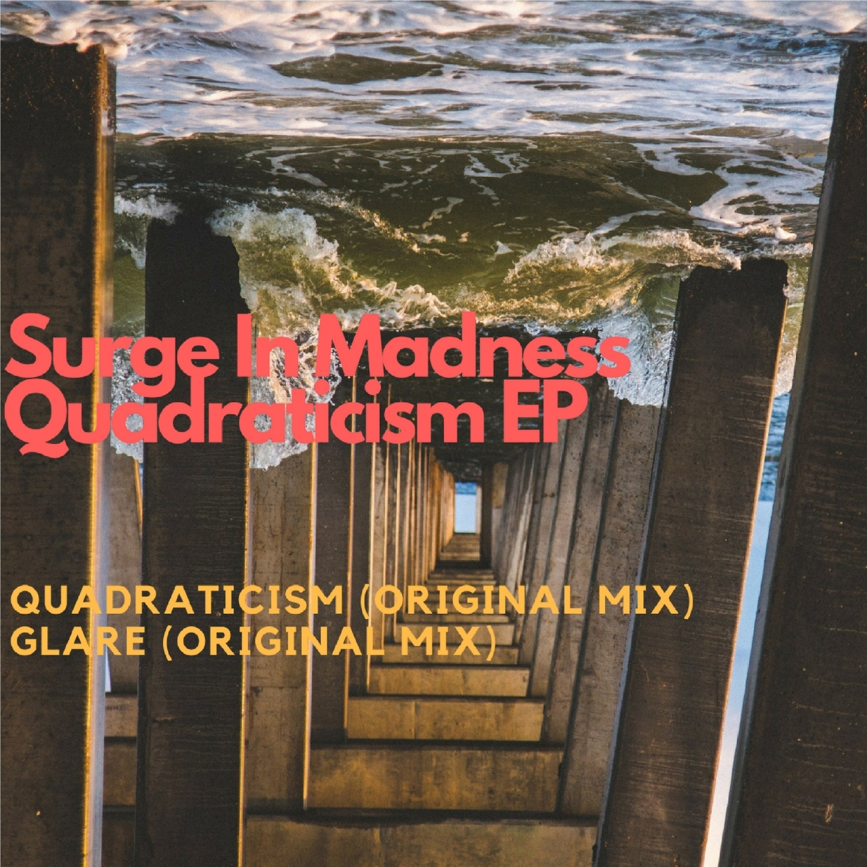 Surge In Madness - Quadraticism (Original Mix)