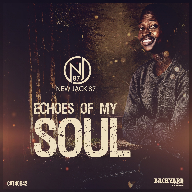 NewJack87 - Echoes Of My Soul (Original Mix)