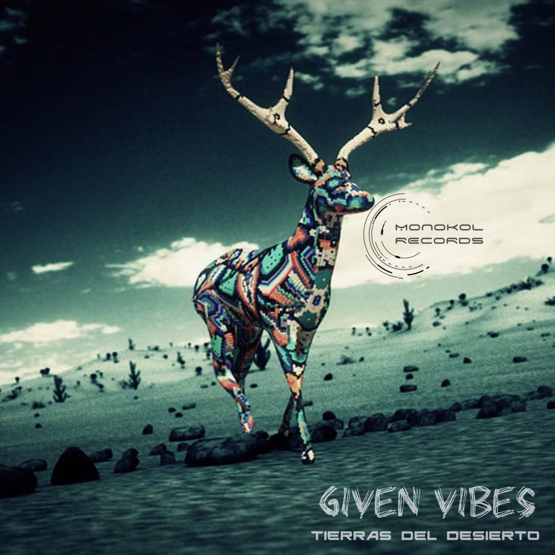 GivenVibes - Venado Azul (Original Mix)